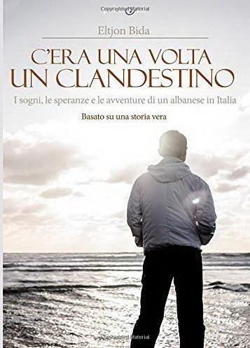 La copertina del libro C'era una volta un clandestino da Eltjon Bida