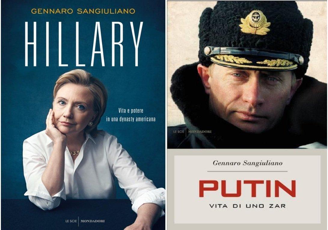 I libri di Gennaro Sangiuliano Hillary. Vita e potere di una dynasty americana e Putin. Vita di uno zar