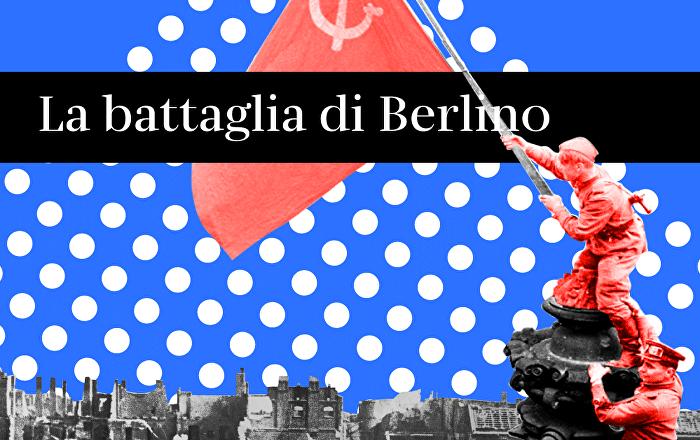 La battaglia di Berlino