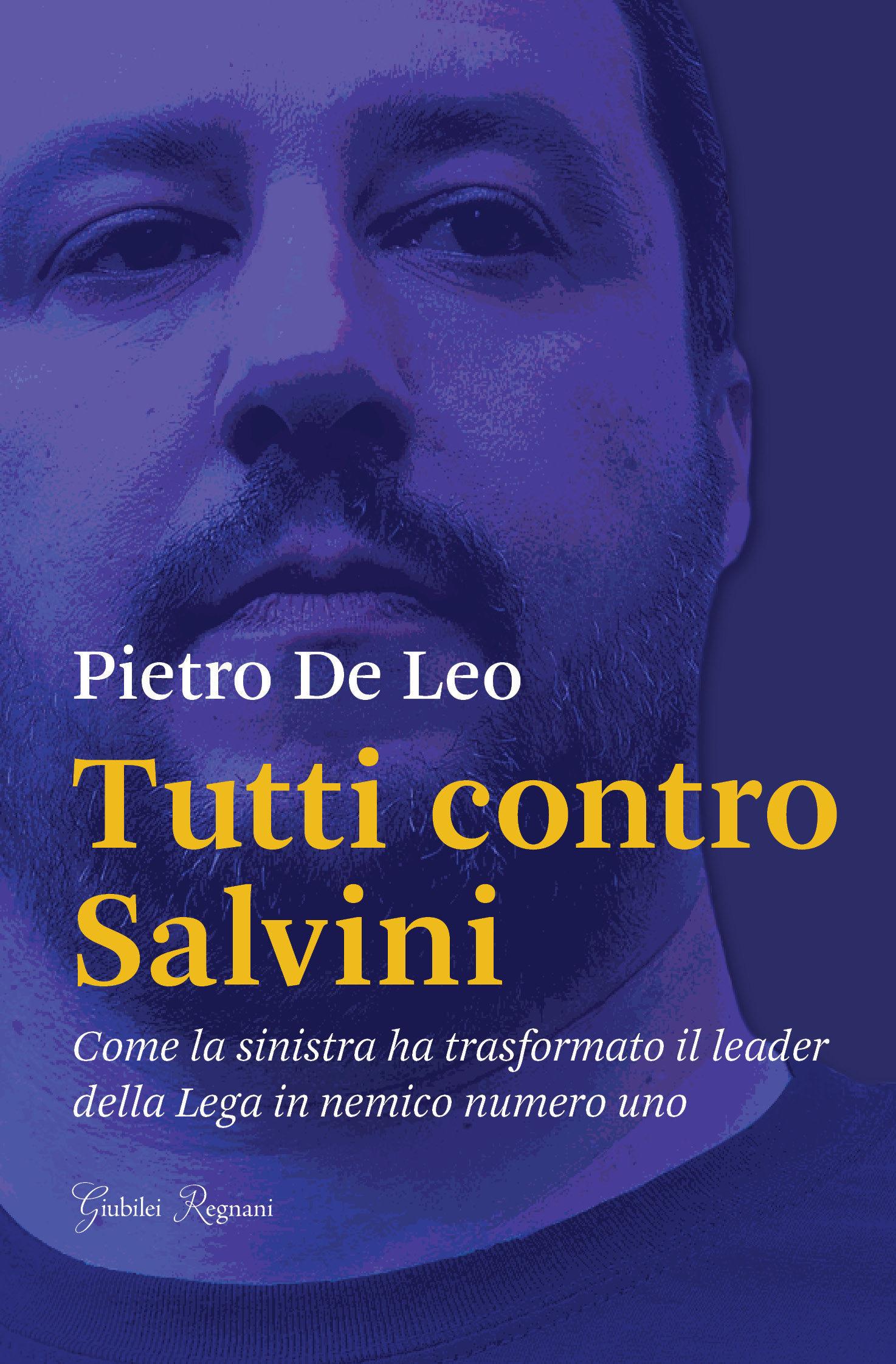 Pietro De Leo, Tutti contro Salvini