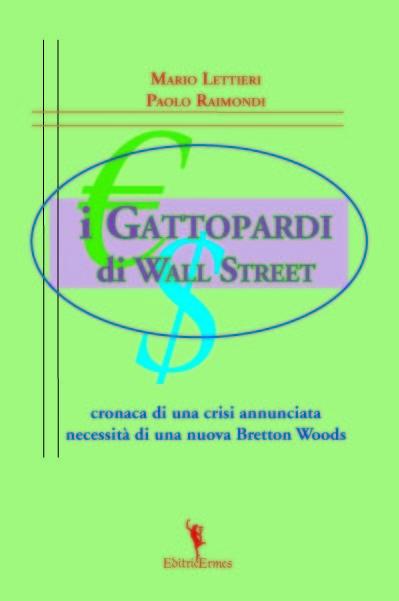 I gattopardi di Wall Street