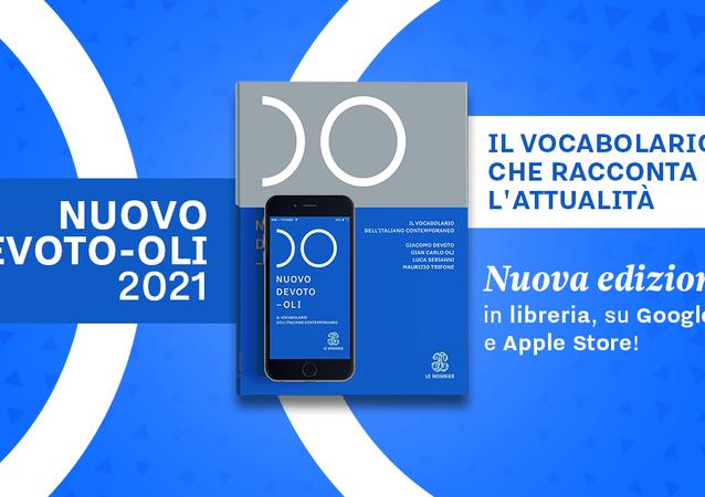 Una nuova edizione del vocabolario dell'italiano contemporaneo DEVOTE-OLI 2021