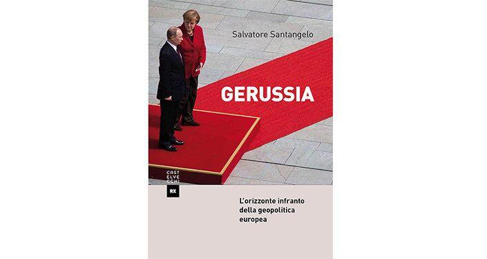 GeRussia-l'orizzonte infranto della geopolitica europea
